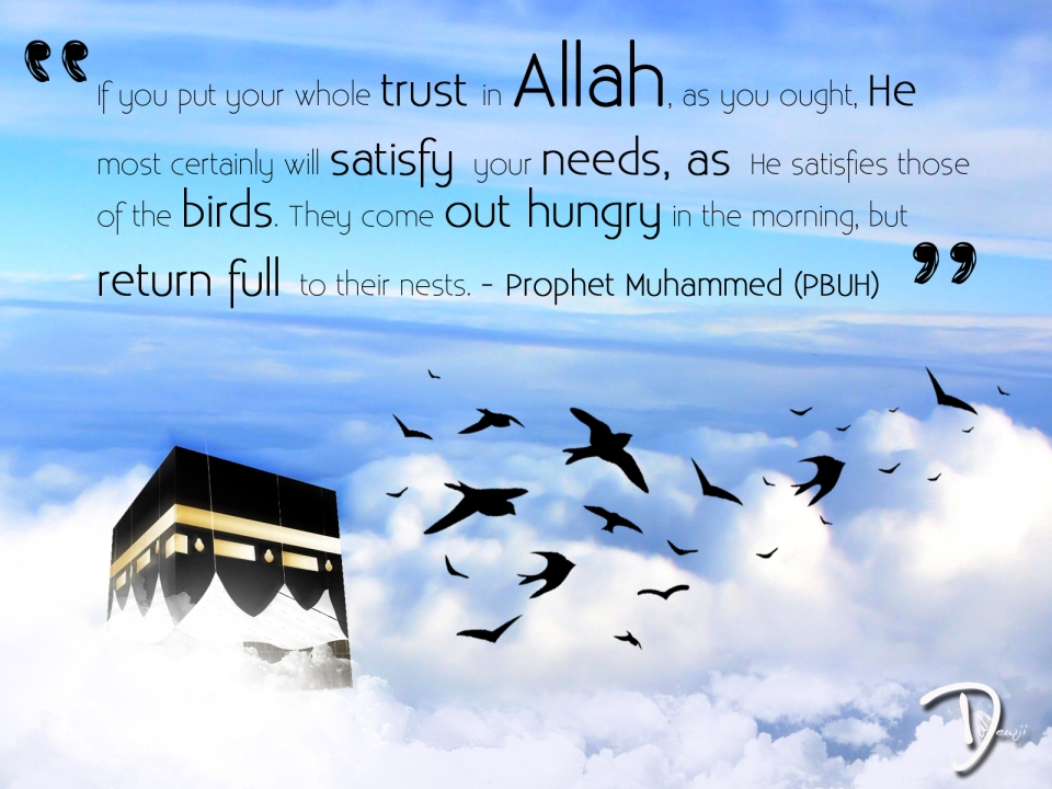 Trust in Allah Wallpaper by Ali M Dewji